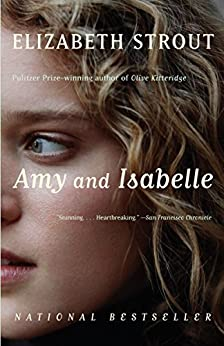 Amy and Isabelle: A Novel (Vintage Contemporaries) by [Strout, Elizabeth]