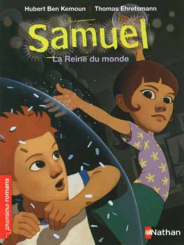 Samuel La reine du monde