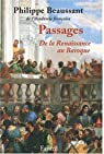 Passages : De la Renaissance au Baroque (1CD audio) par Beaussant