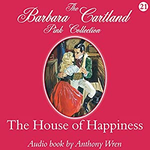 The House of Happiness Audiobook