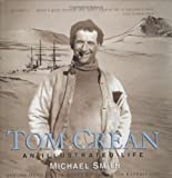 Tom Crean an Illustrated Life, Michael Smith, 1905172184