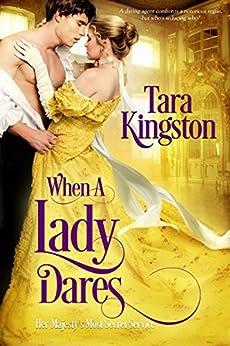 When a Lady Dares (Her Majesty's Most Secret Service) by [Kingston, Tara]