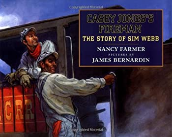 Casey Jones's Fireman: The Story of Sim Webb 0803719299 Book Cover