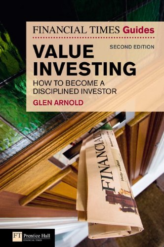 The Financial Times Guide to Value Investing: How to Become a Disciplined Investor (2nd Edition)