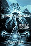 Diimau's Creation, Ken Yax, 1424174384