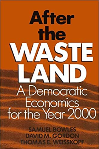 Book After the Waste Land: Democratic Economics for the Year 2000