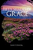 50 shades of red - Fifty Shades of Grace