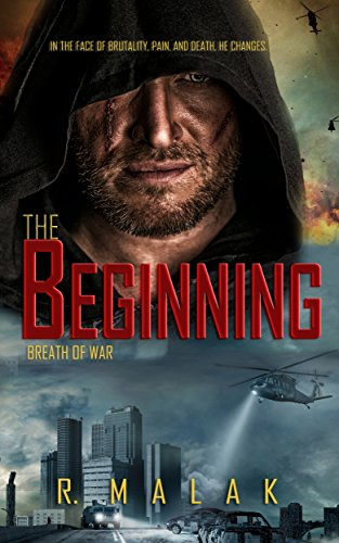 The Beginning: Breath of War by [Malak, R.]