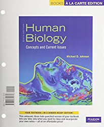 Human Biology: Concepts and Current Issues, Books a la Carte Edition (6th Edition)