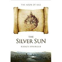 The Silver Sun (The Book of Isle 2)