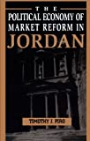 img - for The Political Economy of Market Reform in Jordan book / textbook / text book