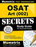 OSAT Art (002) Secrets Study Guide: CEOE Exam Review for the Certification Examinations for Oklahoma Educators / Oklahoma Subject Area Tests