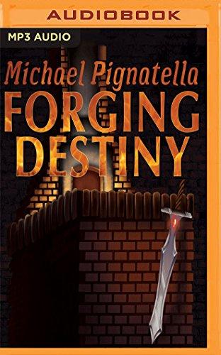 Forging Destiny