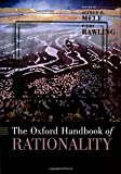 img - for The Oxford Handbook of Rationality (Oxford Handbooks) book / textbook / text book