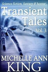 Transient Tales Volume 3