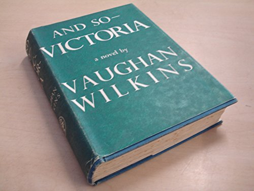 And So-Victoria by Vaughan Wilkins
