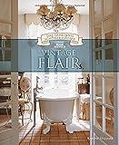 Vintage Flair (Das Geheimnis schöner Häuser): Wohninspirationen von BusseSeewald