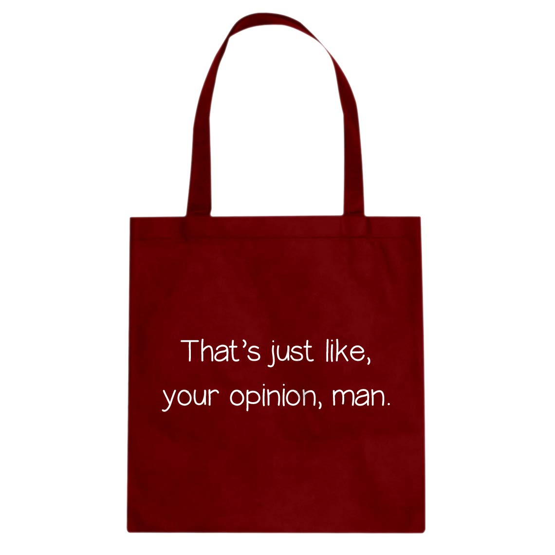 Your Opinion Indica Plateau Well Thats Just Like Man Cotton Canvas Tote Bag