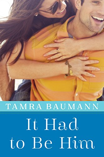 It Had to Be Him (An It Had to Be Novel Book 1)