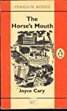 The Horse's Mouth, Joyce Cary, 0060800461