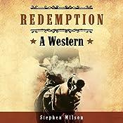Redemption: A Western | Stephen Wilson