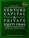 img - for The Directory of Venture Capital & Private Equity Firms, 2016: Print Purchase Includes 1 Month Free Online Access (Directory of Venture Capital and Private Equity Firms) book / textbook / text book