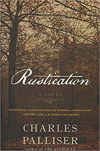 Rustication: A Novel