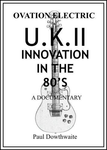 Inovation In The 80's - The U.K.II