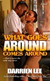 What Goes Around Comes Around, Darrien Lee, 1593090242