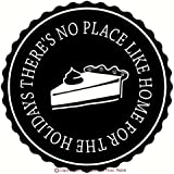 Wall Decor Plus More WDPM2301 There's No Place Like Home for The Holidays Circular Quote with Pie Decal, Wall Vinyl Sticker, 12Wx12H, Black, 1-Pack