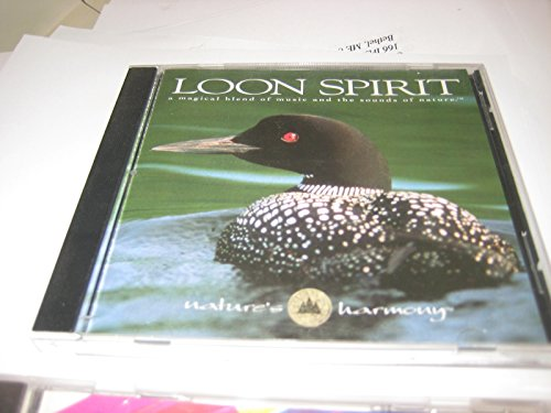 Loon Spirit: A Magical Blend of Music and the Sounds of Nature