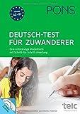 PONS Deutsch-Test für Zuwanderer: Drei vollständige Modelltests mit Schritt-für-Schritt-Anleitung mit 2 Audio+MP3-CDs