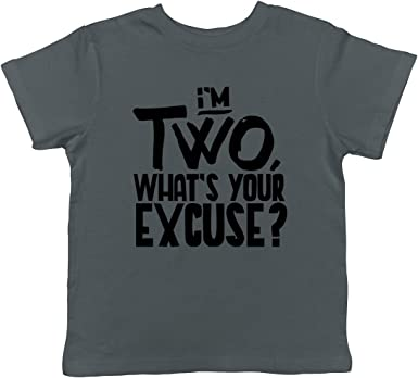 SpiritForged Apparel Im Two Toddler T-Shirt Whats Your Excuse
