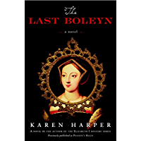 The Last Boleyn: A Novel: 1