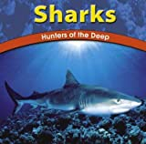 Sharks, Adele D. Richardson and Lola M. Schaefer, 0736808280