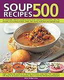 500 Soup Recipes, Bridget Jones, 1780191588