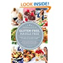 Gluten Free, Hassle Free, Second Edition: A Simple, Sane, Dietitian-Approved Program For Eating Your Way Back to Health