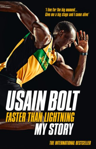 Faster than Lightning: My Autobiography (Best Of Usain Bolt)