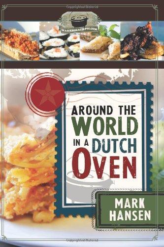 Around the World in a Dutch Oven by Mark Hansen