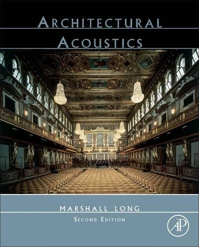 Architectural Acoustics, Second Edition by Academic Press
