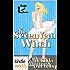 Magic and Mayhem: The Seven Year Witch (Kindle Worlds Novella)