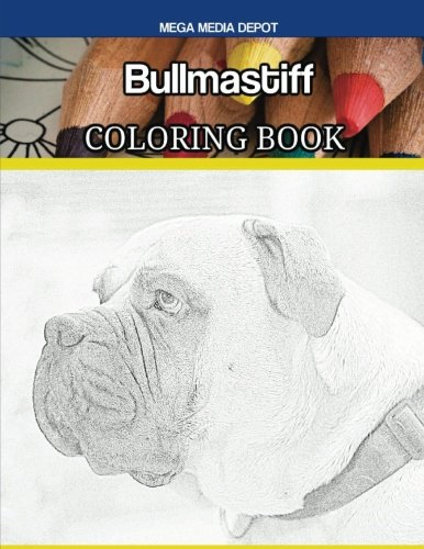 Read Online Bullmastiff Coloring Book PDF