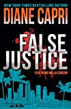 False Justice: A Judge Willa Carson Mystery (The Hunt for Justice Series Book 8)