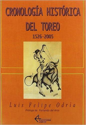 Cronologia Historica Del Toreo: Amazon.es: Unknown: Libros