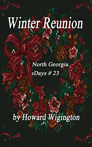 Winter Reunion (North Georgia Days Book 23) by [Wigington, Howard]
