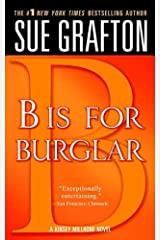 """B"" is for Burglar: A Kinsey Millhone Mystery Kindle Edition"
