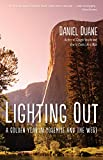 Lighting Out: A Golden Year in Yosemite