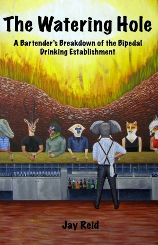 The Watering Hole: A Bartender