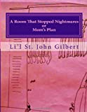 A Room That Stopped Nightmares, Li'l Gilbert, 1494251345
