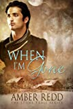 When I'm Gone (Stone Trail Series Book 2)